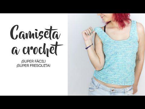 Como Hacer Una Camiseta A Crochet Facil Youtube Tejidos