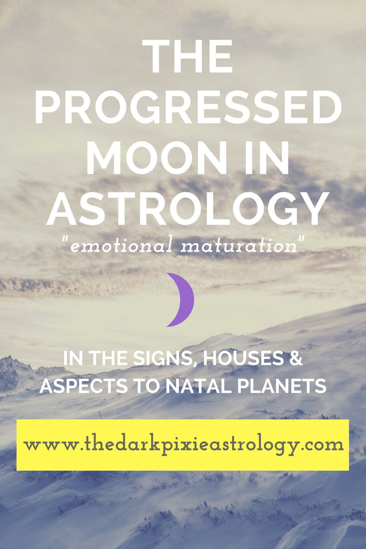 The progressed moon interpretations in the signs houses and aspects http