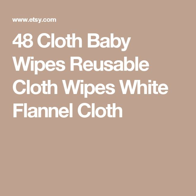 25 Best Cloth Baby Wipes Ideas On Pinterest Homemade