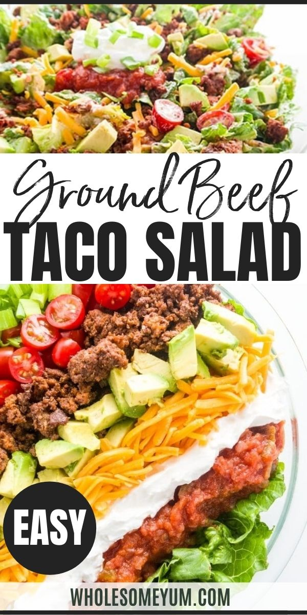 Easy Healthy Taco Salad Recipe With Ground Beef In 2020 Mexican Food Recipes Appetizers Taco Salad Recipe Healthy Healthy Tacos Salad