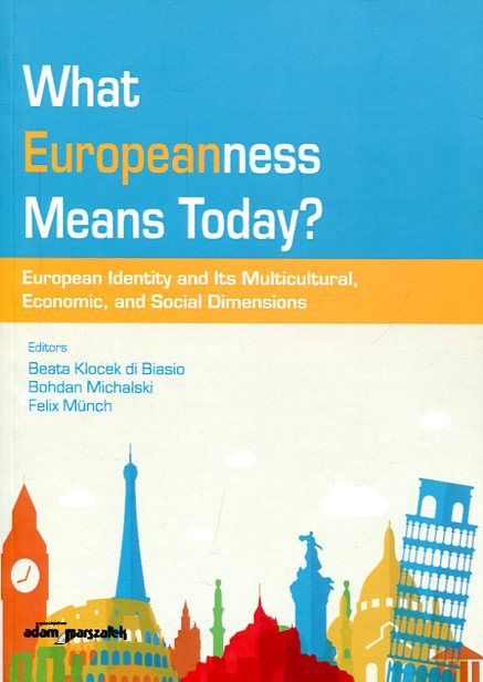What europeanness means today? : europen identity and its multicultural, economic, and social dimensions https://alejandria.um.es/cgi-bin/abnetcl?ACC=DOSEARCH&xsqf99=679552