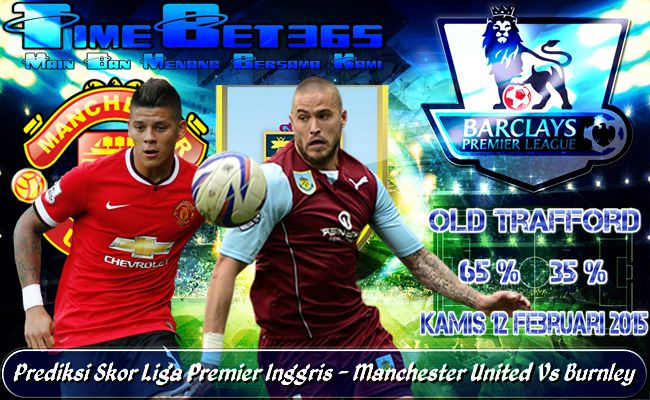 Prediksi-Skor-Liga-Premier-Inggris-Manchester-United-Vs-Burnley
