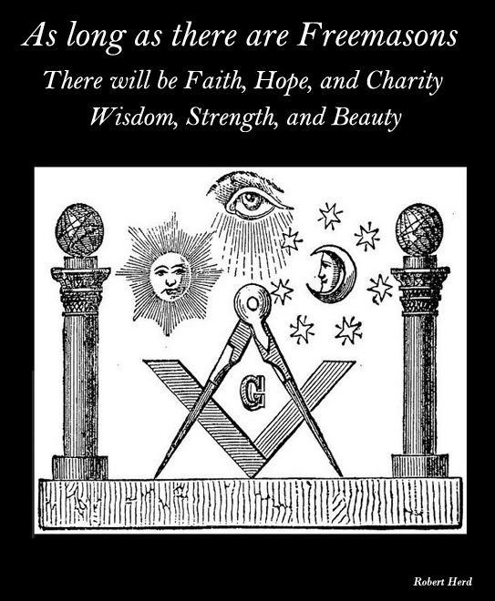 Do you think Freemasonry will live on forever ?