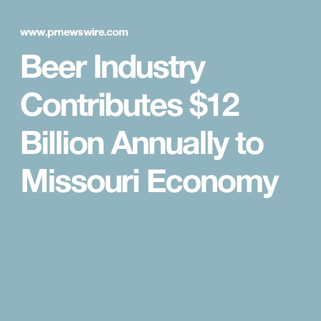 Beer Industry Contributes $12 Billion Annually to Missouri Economy