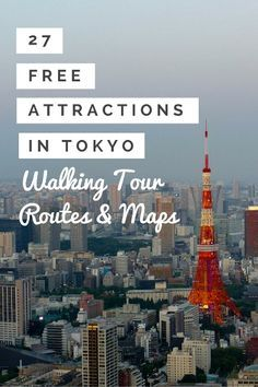 Wondering where to go, what to see, what to do in Tokyo? Discover 27 things to do in Tokyo - with maps and routes for your own independent walking tou