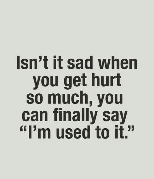 Quotes For Someone Who Is Sad: Very Sad. Totally There Though