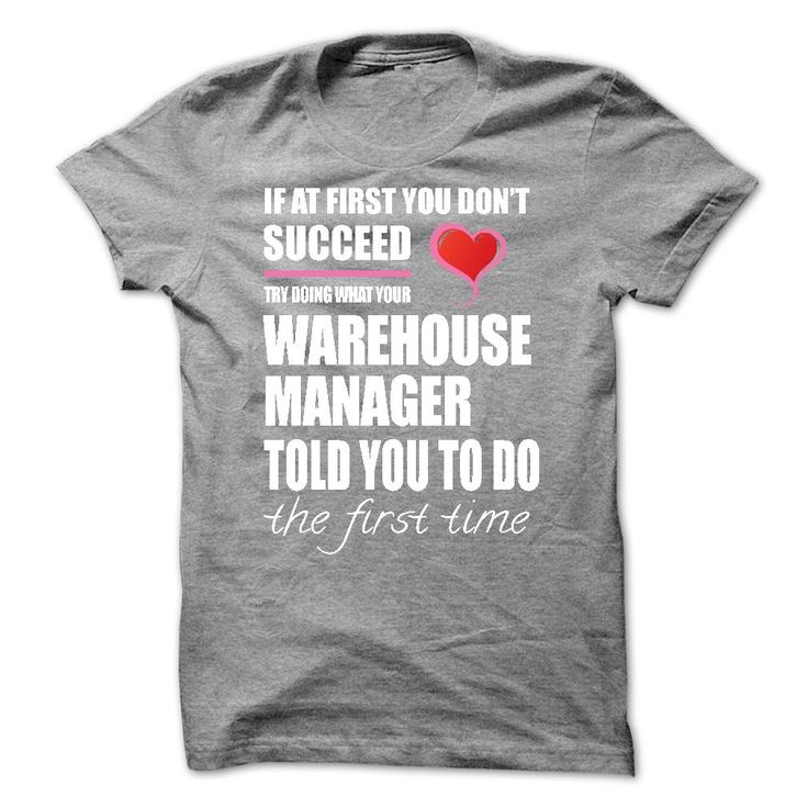 Try Doing What Your Warehouse Manager T Shirt Hoodie