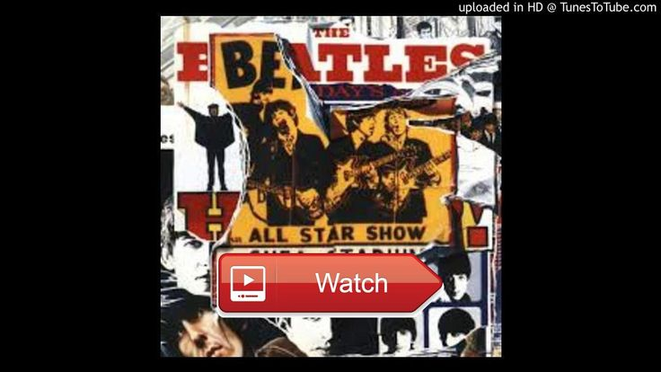 The Beatles Good Morning Good Morning  Anthology Disc Video Upload powered by