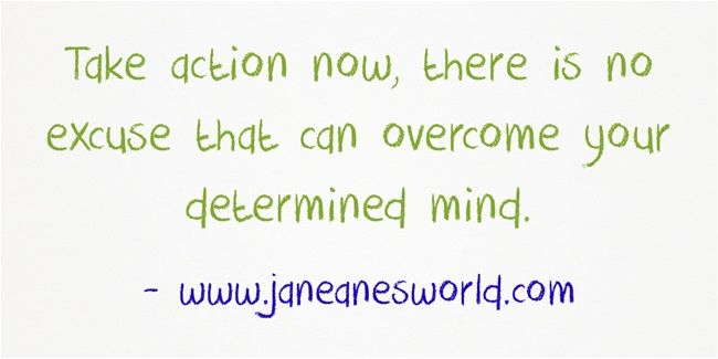 """It is magnificent to take action now and realize it is your dream and you can make it happen.  When you take action now you leave the world of """"what if"""" and enter the world of """"yes, I am doing this."""""""