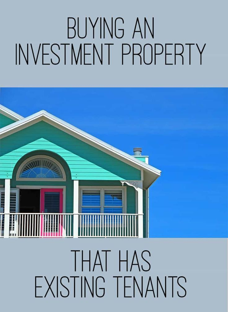 Buying An Investment Property With Existing Tenants Super Nova Adventures Buying Investment Property Investment Property Investing