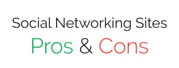 Pros And Cons of Social Networking Sites
