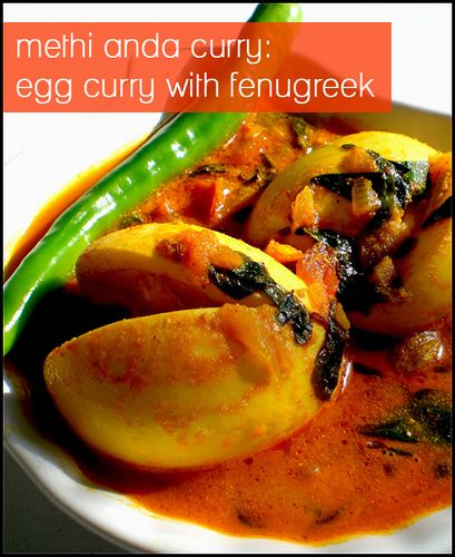 Methi-Anda Curry: Egg Curry cooked with Fenugreek greens
