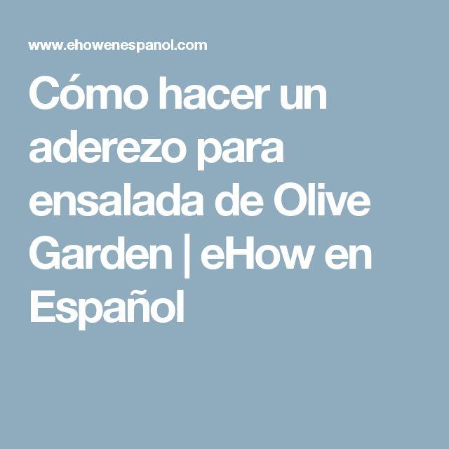 Cómo hacer un aderezo para ensalada de Olive Garden | eHow en Español