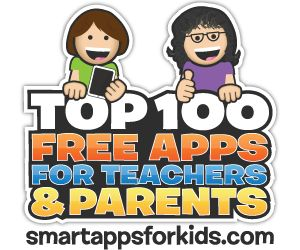 Top 100 Free Apps for Teachers and Parents.