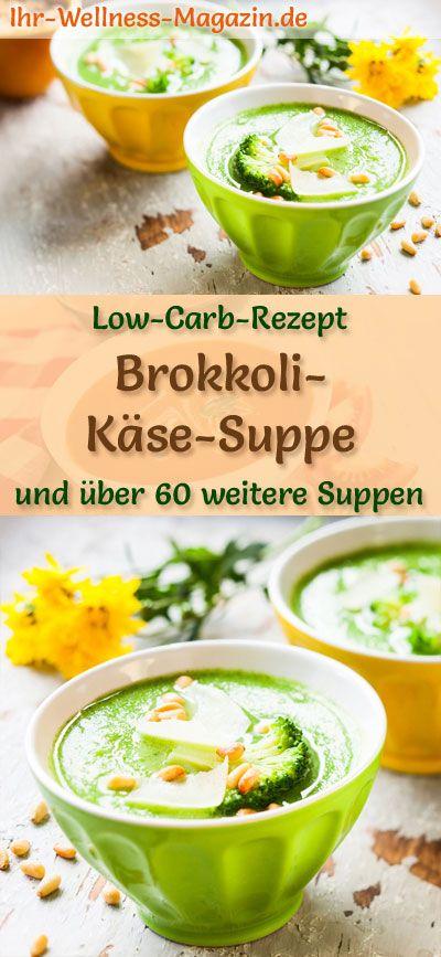 Sopa de queijo brócolis com baixo teor de carboidratos – receita fácil e saudável   – Low Carb Suppen – Rezepte