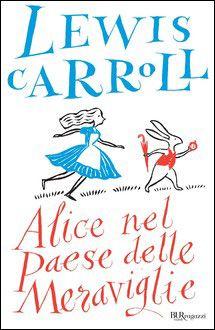 Lewis Carroll, Alice nel Paese delle Meraviglie