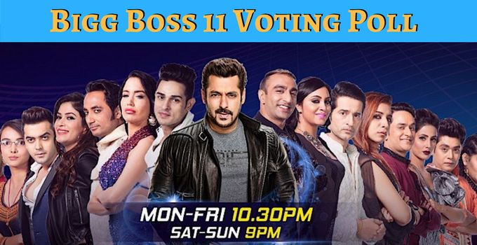 Bigg Boss 11 Voting Polls!!