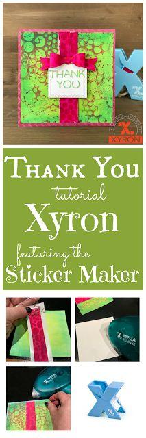 Thank You Xyron- Nicole Wright Designs