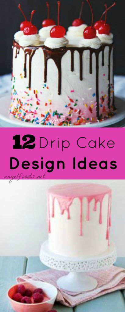 12 Drip Cake Design Ideas: Top 12 drip cakes, which are extremely popular right now and easier to do than you think. Check out these designs and inspiration for your next drip cake.