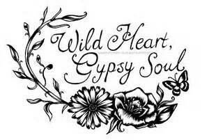 Wild heart,gypsy soul                                                                                                                                                                                 More