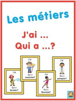 French professions/jobs. French version of the I have ... Who has ...? game. This French game can be played to practice French words for professions. The game has 43 cards with a colorful frame and 43 cards with a simple black frame to save you ink. There are 4 cards per