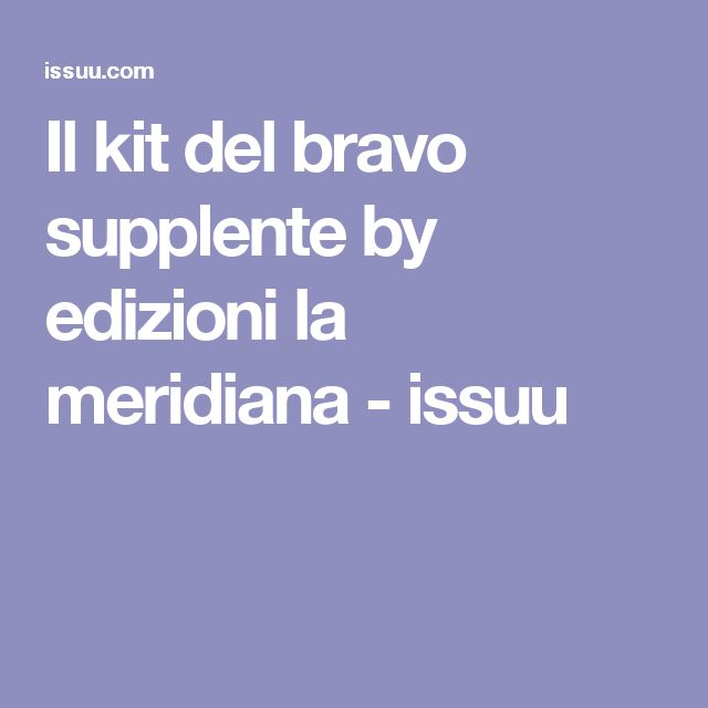 Il kit del bravo supplente by edizioni la meridiana - issuu