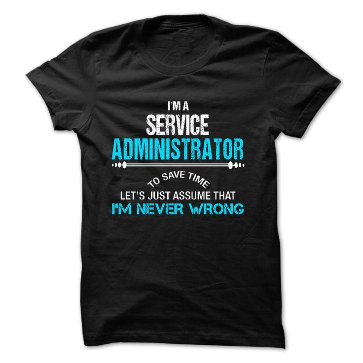 """Love being -- இ Service-Administrator""""If you dont like this Tshirt, please use the Search Bar on the top right corner to find the best one for you. Simply type the keyword and hit Enter!""""Service-Administrator"""