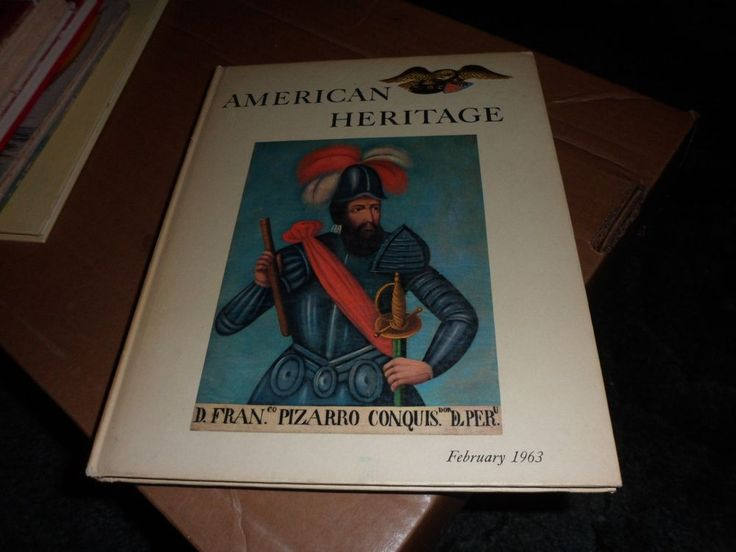 American Heritage The Magazine of history Feb. 1963 Hardcover Vol XIV Number 2