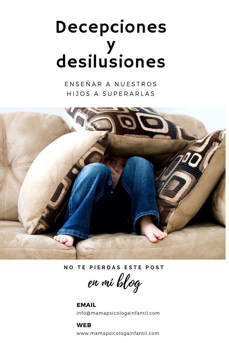Decepciones Y Desilusiones Ensenar A Los Ninos A Superarlas