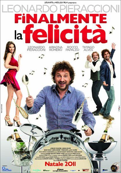 Finalmente la felicità (2011) - Leonardo Pieraccioni (Italia).