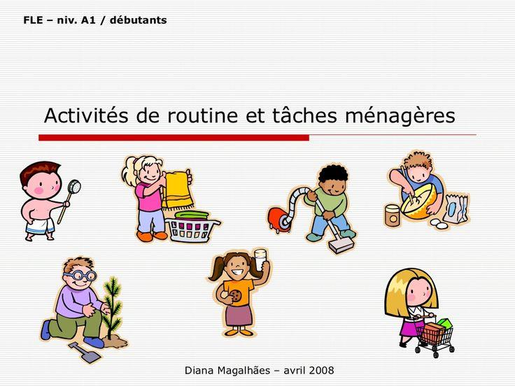 La routine - Habitudes et tâches du quotidien by Diana Magalhães via slideshare