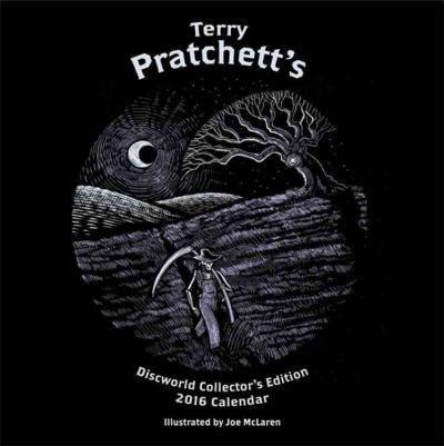 Terry Pratchett's Discworld Collectors' Edition : 2016 Wall Calendar - Terry Pratchett