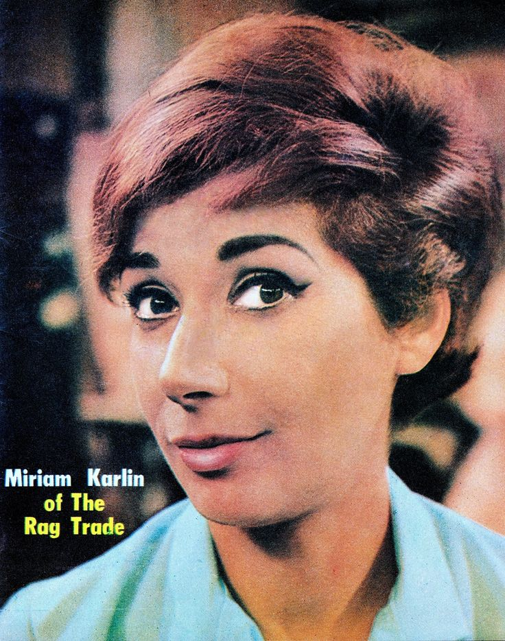 MIRIAM KARLIN 1925-2011 THE RAG TRADE British comedy classic 1961-63 & 1977-78 TV TIMES (Australia) 1962. Fenner Fashions staff include Carole Taylor ( Sheila Hancock ), nervous Lily 'Little Lil' Swan ( Esma Cannon ) and militant shop steward Paddy Fleming, Miriam Karlin, who uses any excuse possible to blow her whistle and screech ''Everybody out!'' Reg Varney tried to keep the girls under control.  (please follow minkshmink on pinterest) #miriankarlin #theragtrade