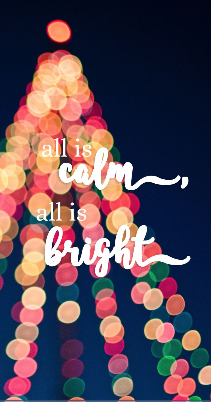 Nice All is Calm All is Bright Christmas Wallpaper 4