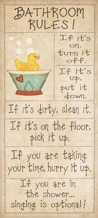 Some of the Best Bathroom Rules….