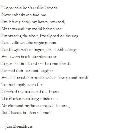 """I opened a book and in I strode.."" -- I LOVE THIS."