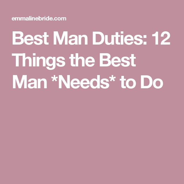 Best Man Duties: 12 Things the Best Man *Needs* to Do