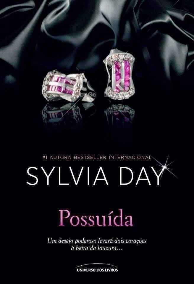 Possuída – Sylvia Day – #Resenha | O Blog da Mari