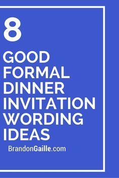 The 25 best dinner invitation wording ideas on pinterest 8 good formal dinner invitation wording ideas stopboris Images