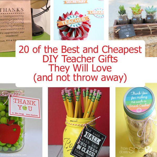Diy Gift Idea Day Teacher Home Art Decor: 20 Of The Best And Cheapest DIY Teacher Gifts They Will