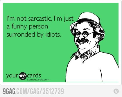 .: My Cousin, Sarcastic Lol, My Dad, My Life, So True, True Stories