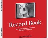 Puppy Record Book   http://www.petrecordbooks.com/shop/puppy-record-book