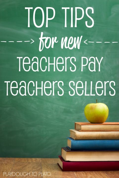 Top Tips for New Teachers Pay Teachers Sellers