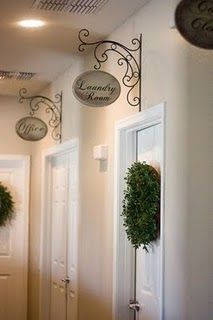 These are a little too fancy for my house, but I LOVE this idea!The Doors, Decor Ideas, Cute Ideas, Hallways Signs, Wrought Iron, Doors Signs, House, Bathroom, Laundry Room