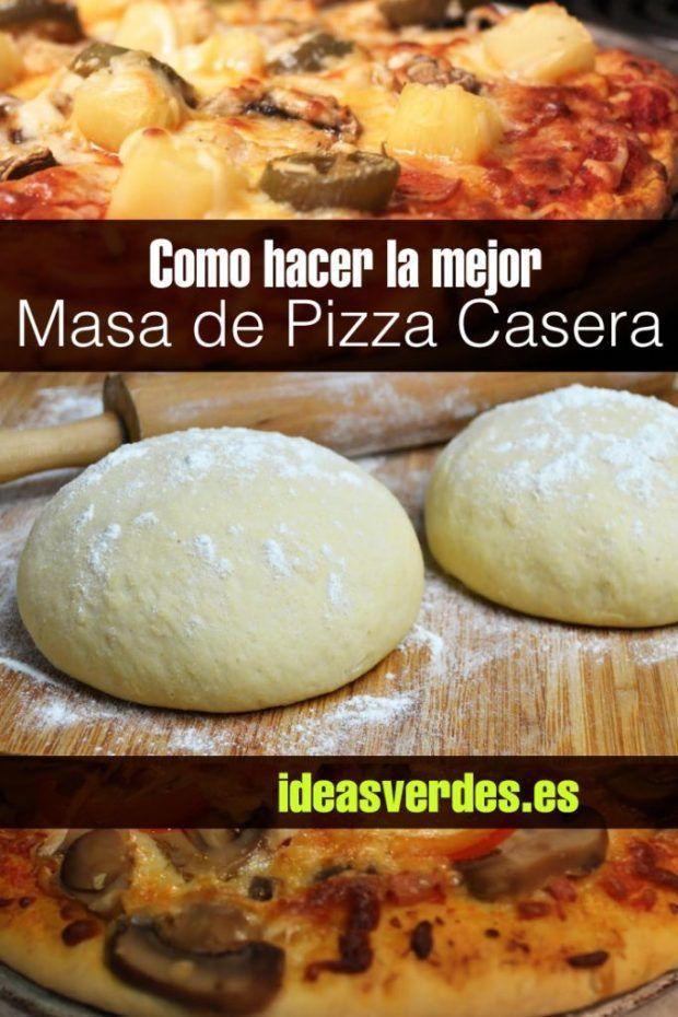 Como Hacer La Mejor Masa Casera Para Pizzas Ideas Verdes Pizza Casera Con Levadura Masa De Pizza Casera Hacer Pizza Casera