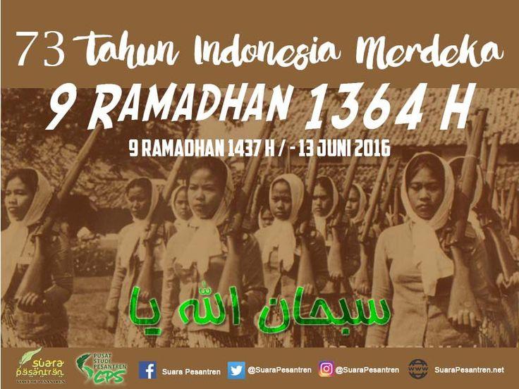 Indonesia merdeka pada 9 Ramadhan 1364 H