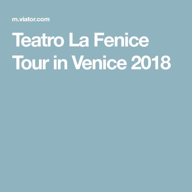 Teatro La Fenice Tour in Venice 2018