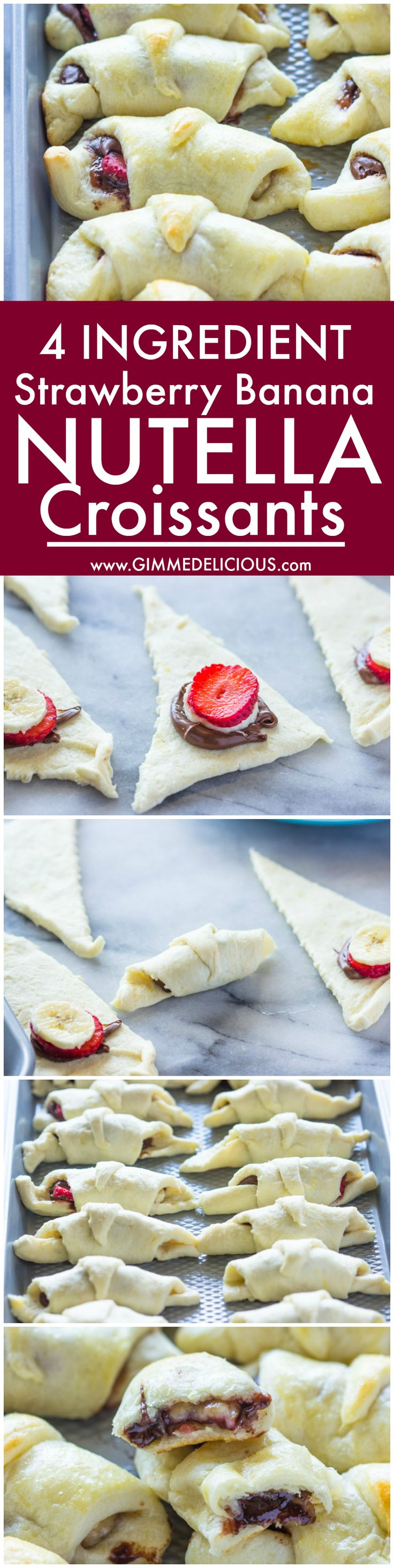 4 Ingredient Strawberry Banana Nutella Croissants   They are a great snack for breakfast, school, after school, the park, or just about anytime!