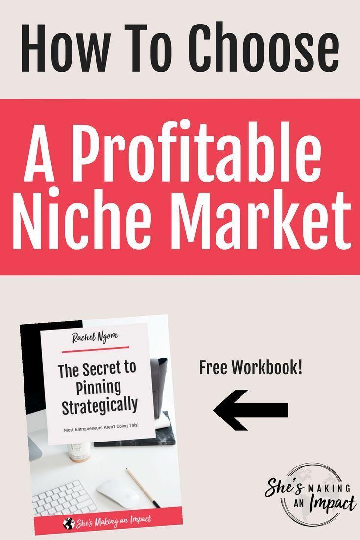How To Choose A Profitable Niche Market Niche Marketing Ebook Marketing