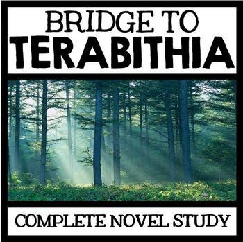 Modern/Fantasy--Bridge to Terabithia by Katherine Paterson--Complete Novel Study
